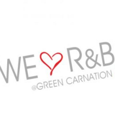 We Love R&B | Green Carnation London  | Sat 14th July 2012 Lineup
