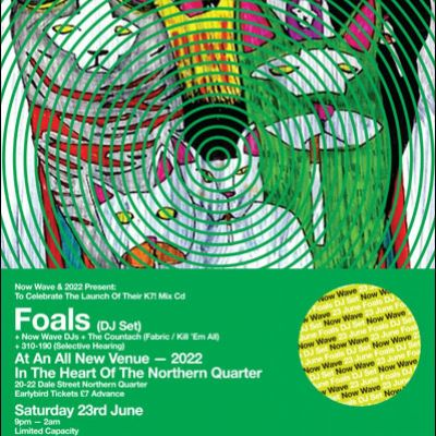Now Wave and 2022NQ present Foals (DJ Set) Tickets | 2022NQ Manchester  | Sat 23rd June 2012 Lineup