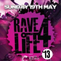 Rave 4 life 13 in aid of Cancer Research UK at Tiger Tiger Cardiff