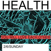 NOW WAVE AND THE BRUDENELL PRESENT: HEALTH at Brudenell Social Club