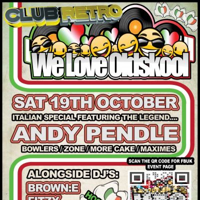 We Love Oldskool - WLO - Italian Special - Club Retro / Farnworth | Club Retro  Bolton  | Sat 19th October 2013 Lineup