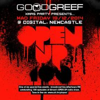 Goodgreef Xmas Party presents Open Up 100 @ Digital Newcastle