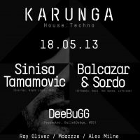 Karunga presents Sinisa Tamamovic + Balcazar &#38; Sordo at HAUS Warehouse