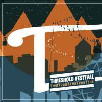 Threshold Festival of Music & Arts 2014 at Liverpool Baltic Triangle
