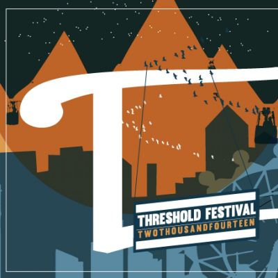 Threshold Festival of Music & Arts 2014 Tickets | Liverpool Baltic Triangle Liverpool  | Fri 28th March 2014 Lineup