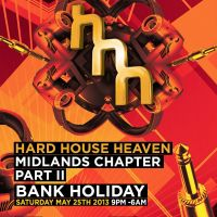 HARD HOUSE HEAVEN - MIDLANDS CHAPTER PART II at Subway City