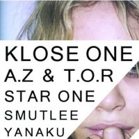 Z/PARTY with Klose One, Az&amp;Tor, Star One &amp; Smutlee