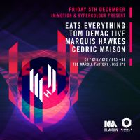 In:Motion & Hypercolour present Eats Everything