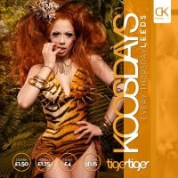 Koosday Leeds at Tiger Tiger Leeds