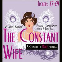 Stage 27 Presents The Constant Wife - 13th, 14th &#38; 15th June 2013  - The Old Rep Theatre at Old Rep Theatre