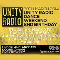 Unity Radio 92.8 FM, The Dance Weekend 2nd Birthday in association with Skiddle.com (Long Live Legends)