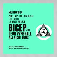 Nightvision presents Feel My Bicep All Night Long