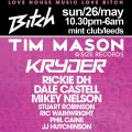 Bitch bank holiday special featuring Tim Mason (Size Records), Kryder + more