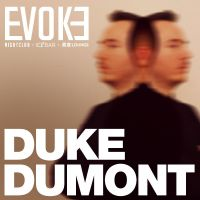 Duke Dumont - Pure First Birthday at Evoke