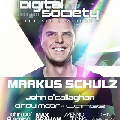 Digital Society 6th Birthday with Markus Schulz  Tickets | O2 Academy Leeds Leeds  | Fri 8th February 2013 Lineup