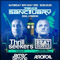 Trance Sanctuary - Thrillseekers, Beat Service, James Dymond, Aerofoil at Egg