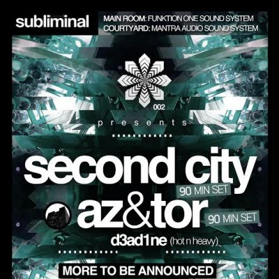 Subliminal presents SECOND CITY / AZ&TOR at South Manchester - 14th Feb Tickets | South Manchester  | Fri 14th February 2014 Lineup