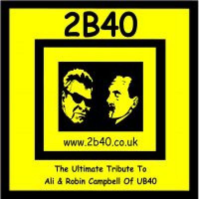2B40 the best UB40 Tribute  | The Crown Birmingham  | Mon 31st December 2012 Lineup