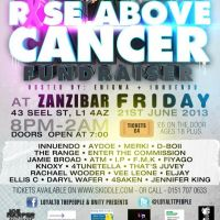 Loyal To The People & Unity Presents Rise Above Cancer Fundraiser at Zanzibar
