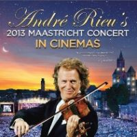 Andre Rieu 2013 Maastricht Concert Live via satellite from the Netherlands at Showcase Cinema, Leeds