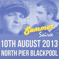 The Summer Soiree at The North Pier Blackpool