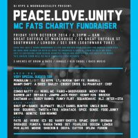DJ Hype & Moondance 4 Life present  Peace, Love, Unity - MC FATS Fundraiser