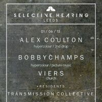 SELECTIVE HEARING | ALEX COULTON // BOBBY CHAMPS // VIERS // TRANSMISSION COLLECTIVE at The Garage