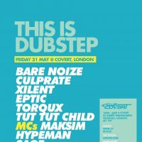 This is Dubstep with Bare Noize, Culprate, Xilent & more at Covert