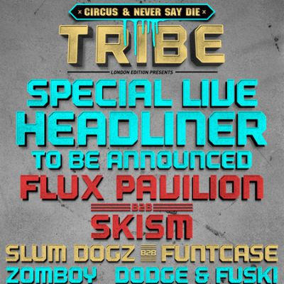 LWE & Tribe Presents... Circus and Never Say Die Tickets | Electric Brixton Brixton  | Sat 10th December 2011 Lineup