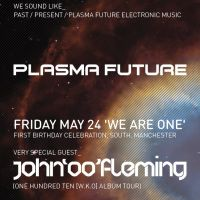 Plasma Future Presents _ We Are One John 00 Fleming 3Hr Set at South 