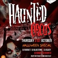 The Haunted Circus, HALLOWEEN special Oct 31st  at Love And Liquor