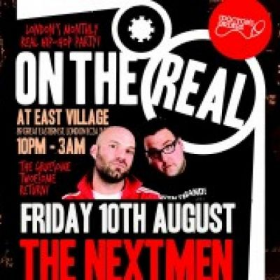 Reviews: The Nextmen at ON THE REAL | East Village London  | Fri 10th August 2012
