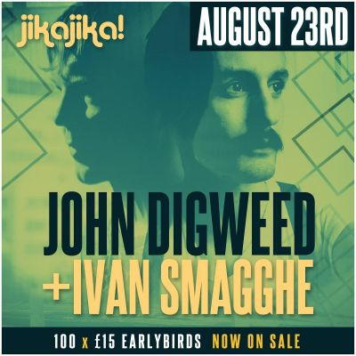 http://listings07.skiddlecdn.co.uk/2/7/a/520160_0_jika-jika-presents-john-digweed3-hour-setivan-smagghe3-hour-set-stephen-porter_400.jpg