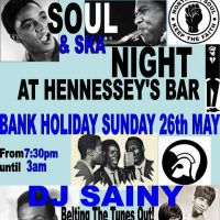 Soul & Ska Night with DJ Sainy at Hennesseys Bar