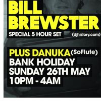 A Night in with... BILL BREWSTER (DJ History) (Special 5 Hour Set) at Black Dog Ballroom NWS