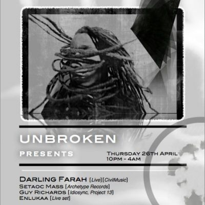 Unbroken Presents: Darling Farah + Adapted Notion Label Launch Tickets | The Attic Manchester  | Thu 26th April 2012 Lineup