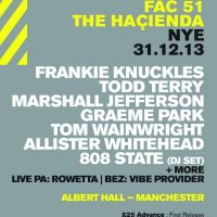 Hacienda NYE with Frankie Knuckles and Todd Terry