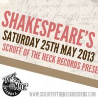 Scruff of the Neck Records Presents (Sheffield) at Shakespeares