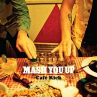 Mash You Up feat.The Basements at Cafe Kick