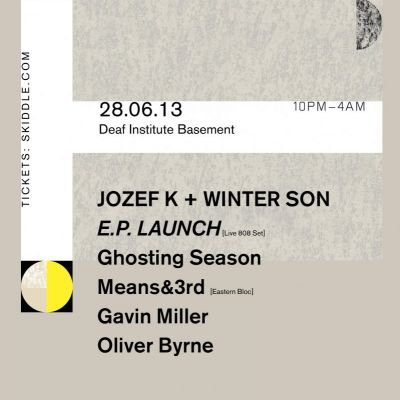 Fortsetzen 003 - Jozef K + Winter Son E.P. Launch Tickets | The Deaf Institute Manchester  | Fri 28th June 2013 Lineup