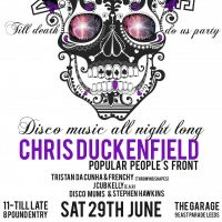 Disco Till I Die with Chris Duckenfield at The Garage