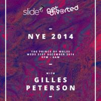 Slide & Get Diverted NYE 2014 w/ Gilles Peterson