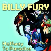 Halfway To Paradise - The Billy Fury Story at The Lights Theatre