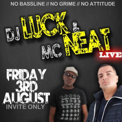 EVERYBODY LOVES presents DJ LUCK & MC NEAT | Rainbow Warehouse Birmingham  | Fri 3rd August 2012 Lineup