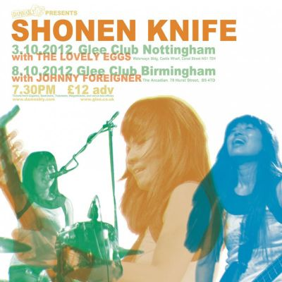 Shonen Knife w/ Johnny Foreigner Tickets | Glee Club Birmingham  | Mon 8th October 2012 Lineup