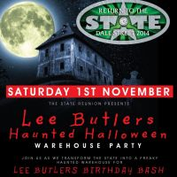 The State Reunion presents Lee Butlers Halloween Warehouse Party