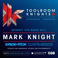 Gatecrasher Pres. Toolroom Knights