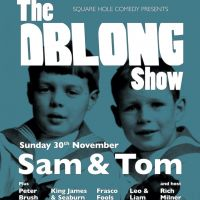 Square Hole Comedy presents The Oblong Show