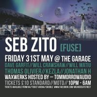 Beatstreet Presents... Seb Zito [FUSE] - Friday 31st May @ The Garage, Leeds at The Garage