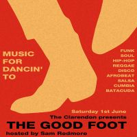 THE GOOD FOOT at The Clarendon